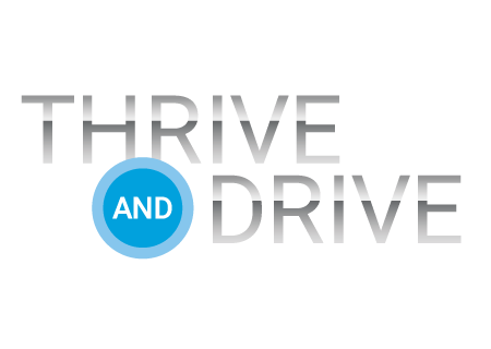 THRIVE and DRIVE