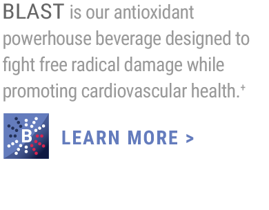 BLAST is a super fruit, super berry, antioxidant powerhouse. +                     LEARN MORE