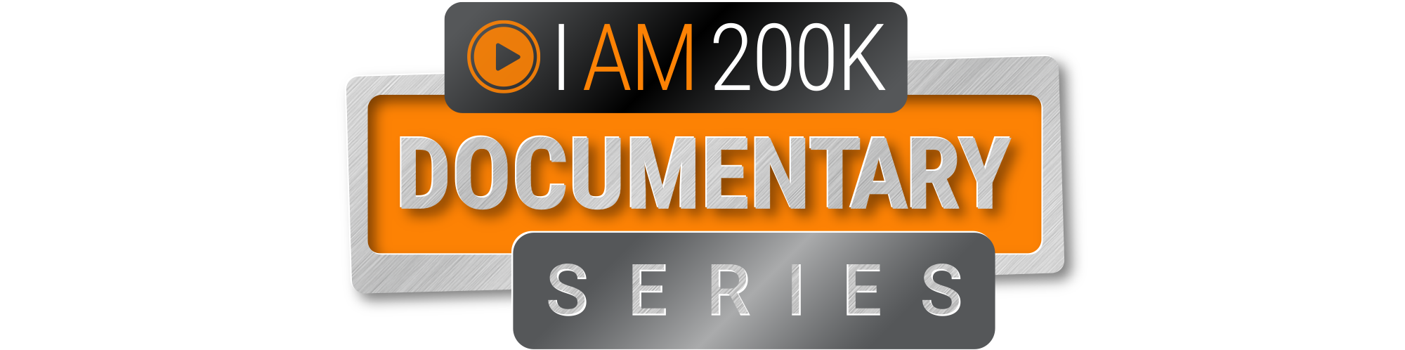 I Am 200k Documentary Series